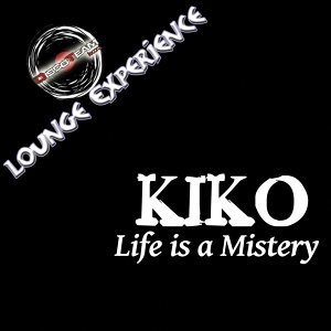 Life Is a Mistery - Lounge Experience