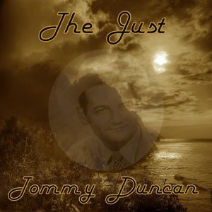The Just Tommy Duncan