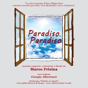 Paradiso, Paradiso (Live) - La vita in musica di San Filippo Neri
