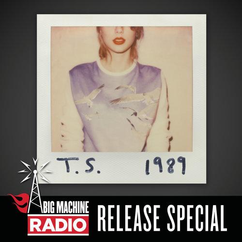 1989 - Big Machine Radio Release Special