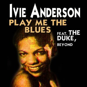 Play Me the Blues - Some of Her Greatest Hits and Songs from the Beginning
