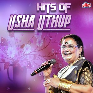 Hits of Usha Uthup