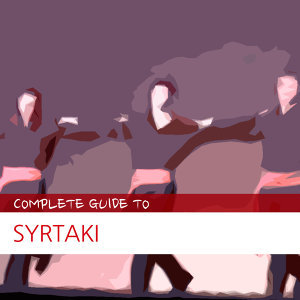 Complete Guide to Syrtaki