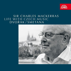 Life with Czech Music - Dvořák, Smetana