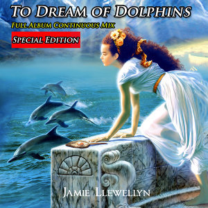 To Dream of Dolphins: Bonus Edition