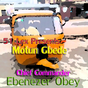 51 Lex Presents Motun Gbede