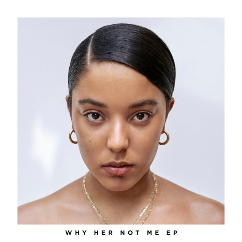 Why Her Not Me - EP