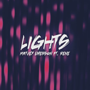 Lights (feat. Rene)