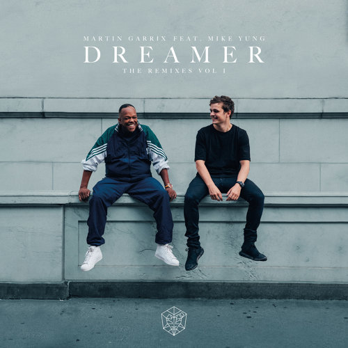 Dreamer - Remixes Vol. 1
