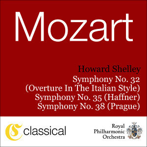 Wolfgang Amadeus Mozart, Symphony No. 32 In G, K. 318 (Overture In The Italian Style)