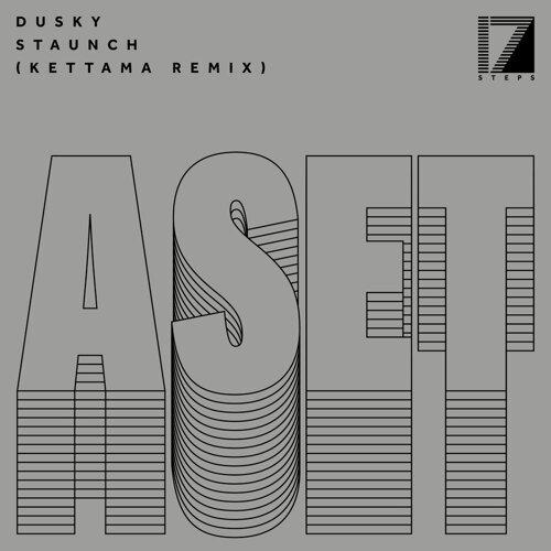 Staunch (KETTAMA Remix)