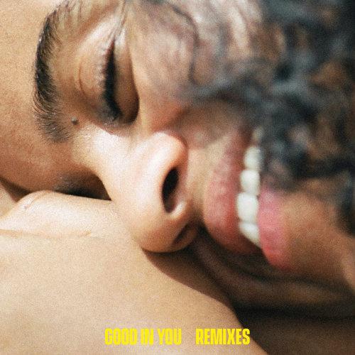 Good In You - Remixes