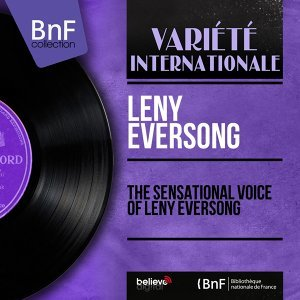 The Sensational Voice of Leny Eversong - Mono Version