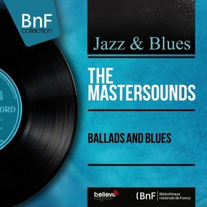 Ballads and Blues - Mono Version