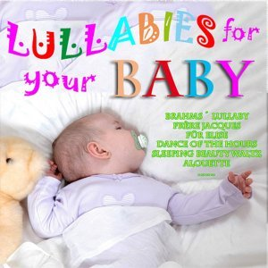 Lullabies for Your Baby