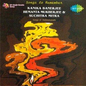 Songs To Remember Kanika Hemanta Suchitra