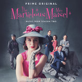 The Marvelous Mrs. Maisel: Season 2 - Music From The Prime Original Series