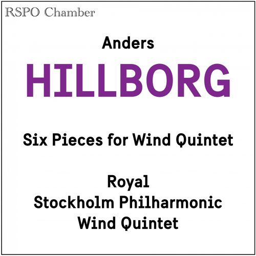 Anders Hillborg: Six Pieces for Wind Quintet