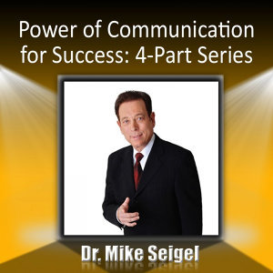 Power of Communication for Success: 4-Part Series