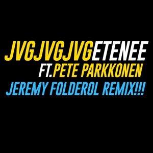 Etenee (Jeremy Folderol Remix) [feat. Pete Parkkonen] - feat. Pete Parkkonen