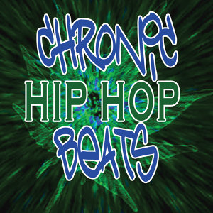 Chronic Hip Hop Beats