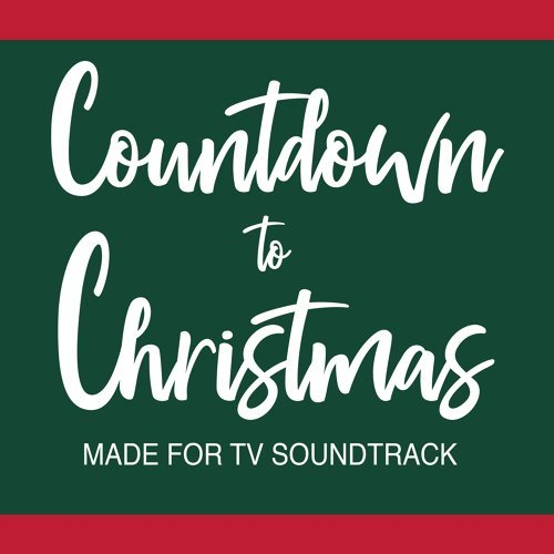 Countdown to Christmas (Made for TV Soundtrack)
