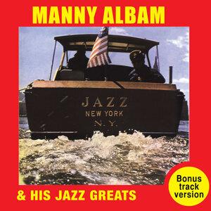 Manny Albam and His Jazz Greats: Jazz New York (Bonus Track Version)