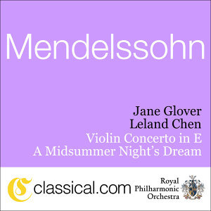 Felix Mendelssohn, Violin Concerto In E Minor, Op. 64