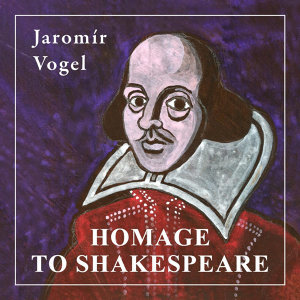 Vogel: Homage to Shakespeare