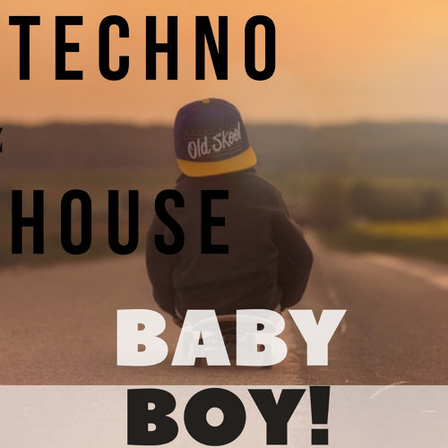 Techno House Baby Boy!