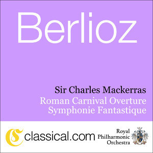 Hector Berlioz, Roman Carnival Overture, Op. 9