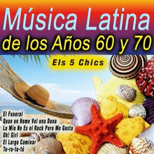 Música Latina de los Años 60 y 70 - Els 5 Chics