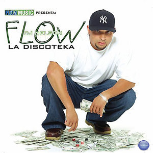 Flow Music Presenta: Flow la Discoteka