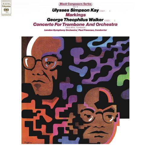Black Composer Series, Vol. 3: Ulysses Simpson Kay & George Theophilus Walker - Remastered