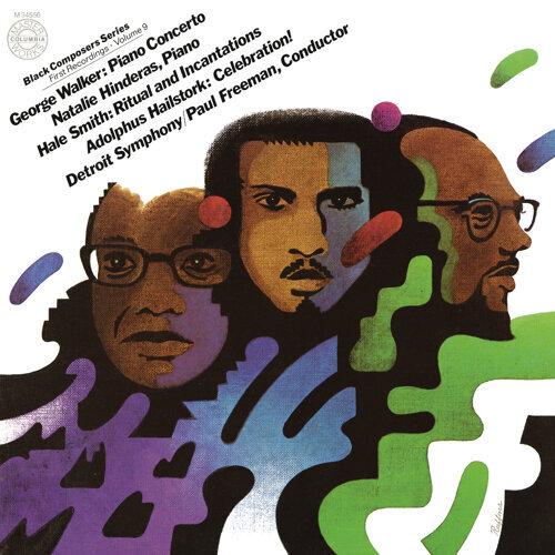 Black Composer Series, Vol. 9: George Walker, Hale Smith & Adolphus Hailstorck - Remastered