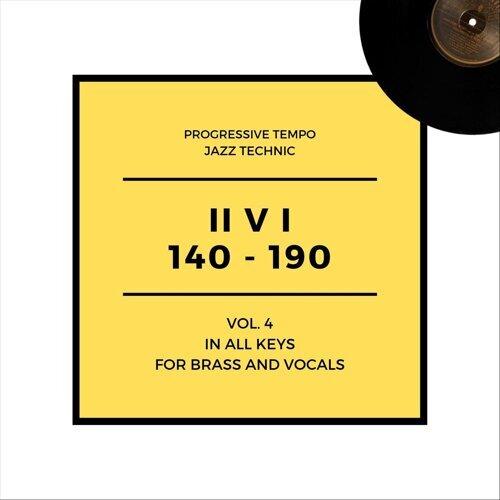 Progressive Tempo II V I (140-190): Brass and Vocals, Vol. 4