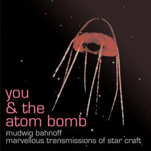 Mudwig Bahnoff / Marvellous Transmissions of Star Craft