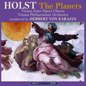 Holst: The Planets (Remastered)