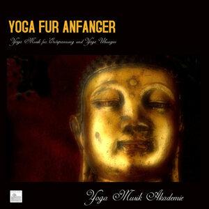 Yoga für Anfänger - Yoga Musik für Entspannung und Yoga übungen