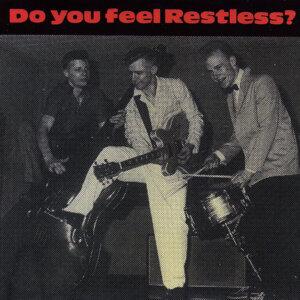 Do you feel Restless
