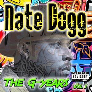 Nate Dogg - The G-Years, Vol. 1
