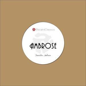 Favorites... Ambrose