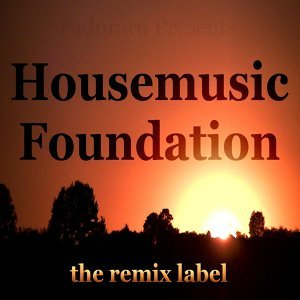 Housemusic Foundation - Organic Deephouse Meets Inspiring Proghouse Best Tunes Compilation in Key-F Plus the Paduraru Megamix Here