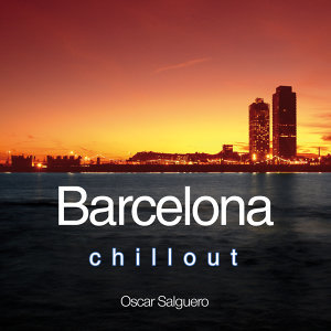 Barcelona Chill Out