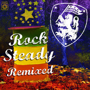 Rock Steady Remixed