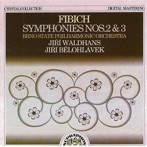 Fibich: Symphonies Nos. 2 & 3