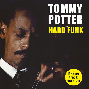 Tommy Porter's Hard Funk (Bonus Track Version)