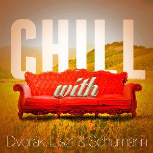 Chill with Dvorák, Liszt & Schumann
