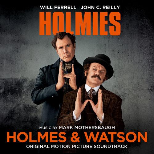 Holmes & Watson (Original Motion Picture Soundtrack) (福爾摩濕與滑生電影原聲帶)