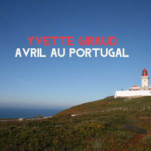Avril au Portugal